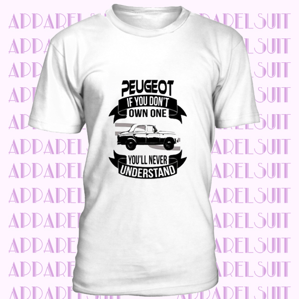 1955 Peugeot 403 1500 Dont Own One Youll Never Understand Car Enthusiasts T Shirt